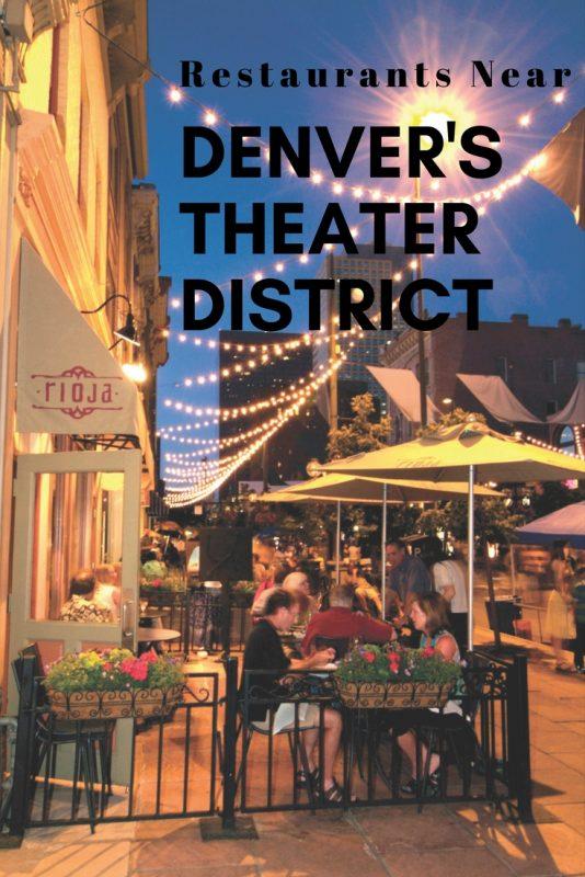 Restaurants near Denver's theater district
