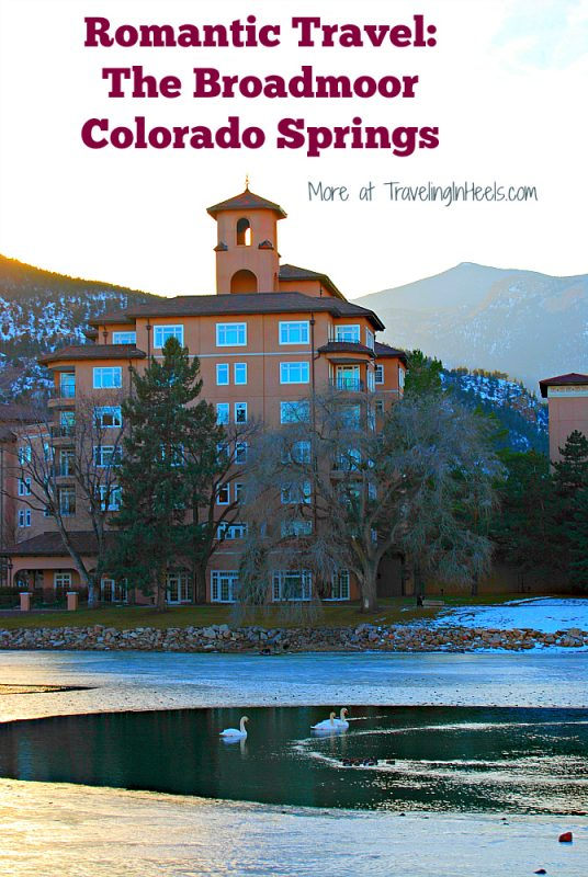 RomanticTravel The Broadmoor