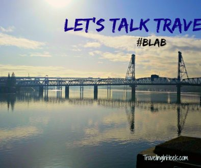 Portland Lets Talk Travel Blab