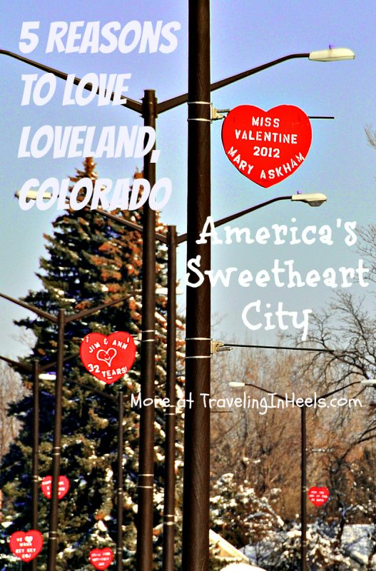 5 reasons to Love Loveland Colorado