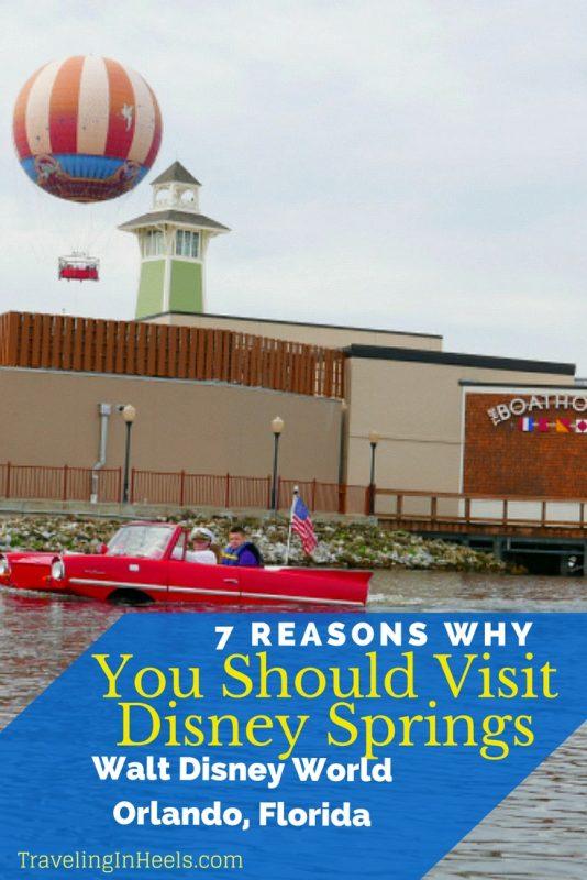 7 reasons why you should visit Disney Springs, Walt Disney World, Orlando, Florida - TravelingInHeels.com