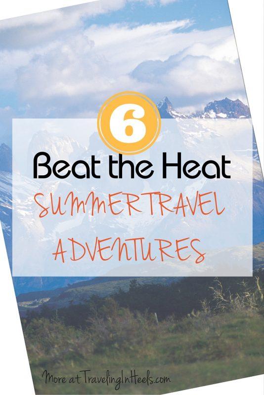 6 Summer Travel Adventures)