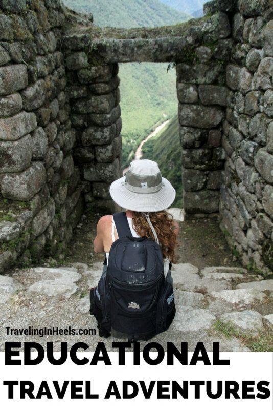 Educational Travel Adventures - TravelingInHeels.com