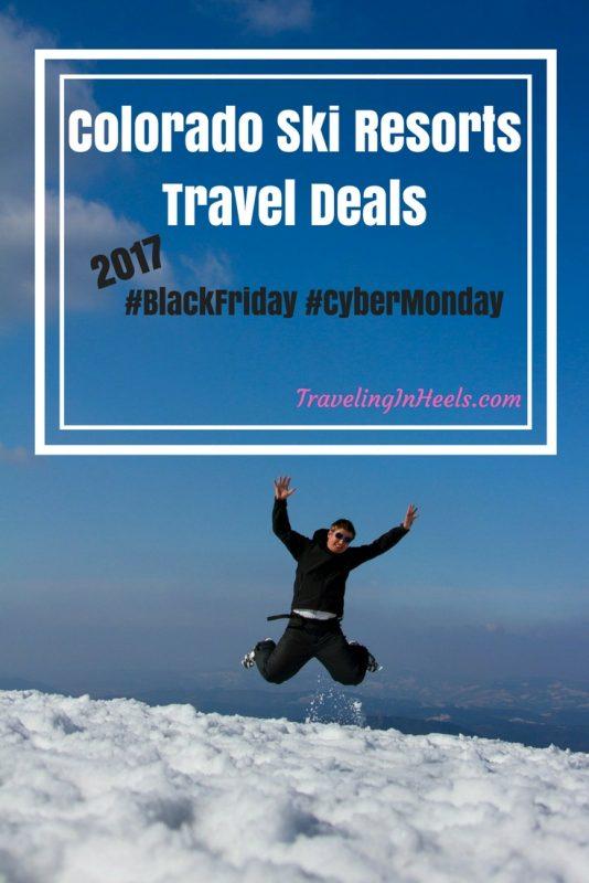 Colorado Ski Resorts Travel Deals_ Black Friday Cyber Monday 2017