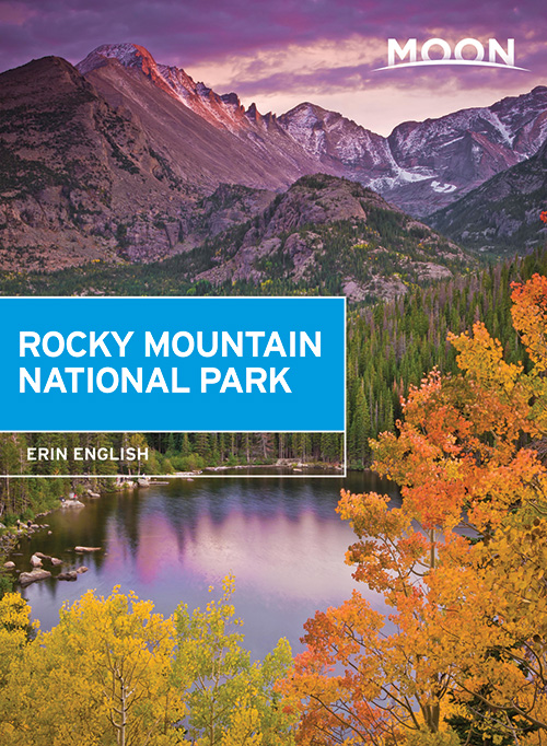 Moon Rocky Mountain National Park is your resource Bible for exploring this Colorado national Park.