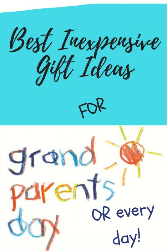 4 Best Inexpensive Gift Ideas for Grandparents day - or any day!