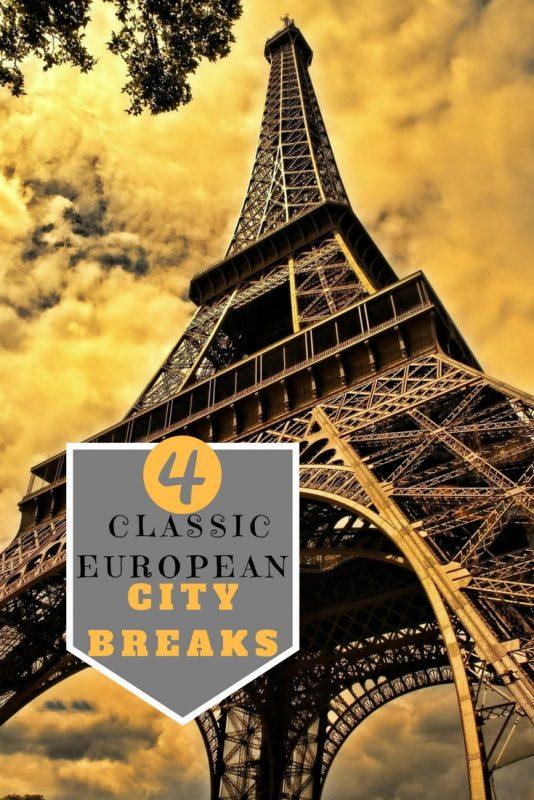 4 classic European City Breaks