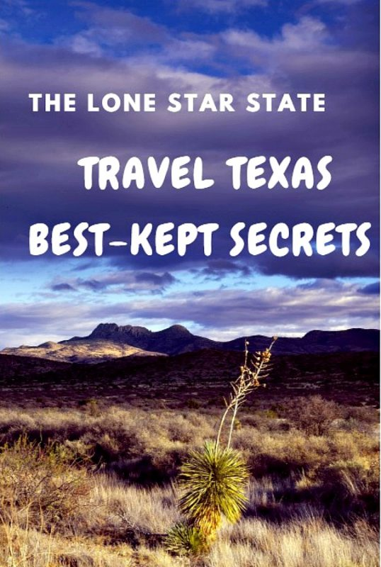 The Lone Star State: Travel Texas 5 best kept secrets