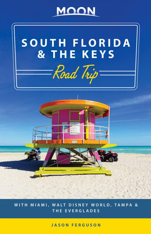 Take a road trip to South Florida & The Keys with Moon Travel Guides