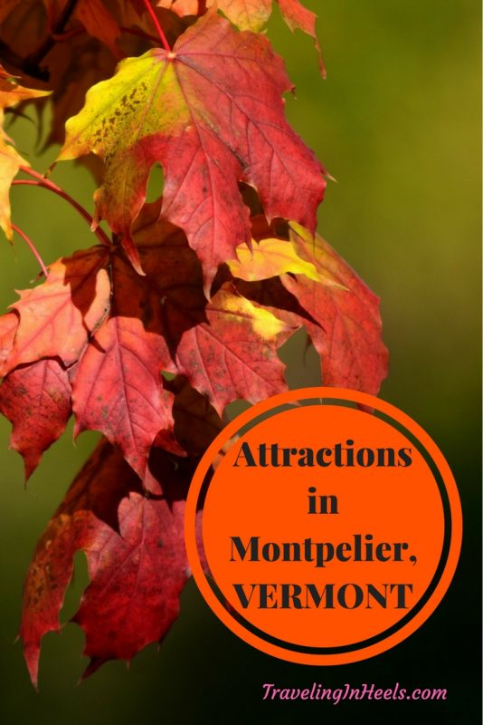 Exciting Attractions in Montpelier, Vermont
