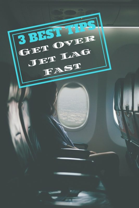 3 best tips to get over Jet Lag