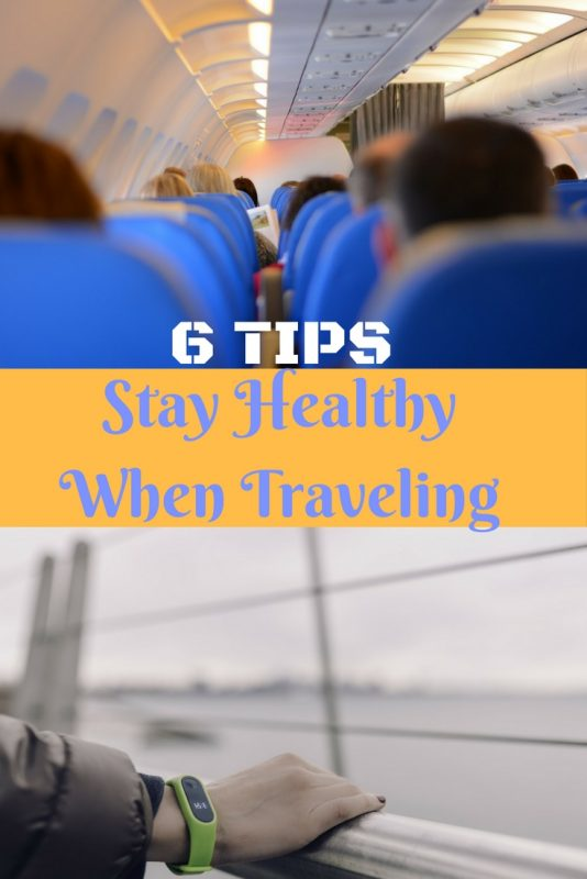 6 tips to stay healthy when traveling.