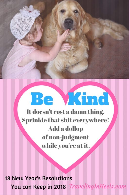 Be Kind, 1 of 18 New Year's Resolutions in 2018