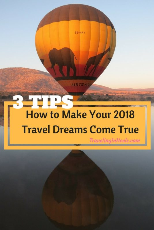How to Make Your 2018 Travel Dreams Come True