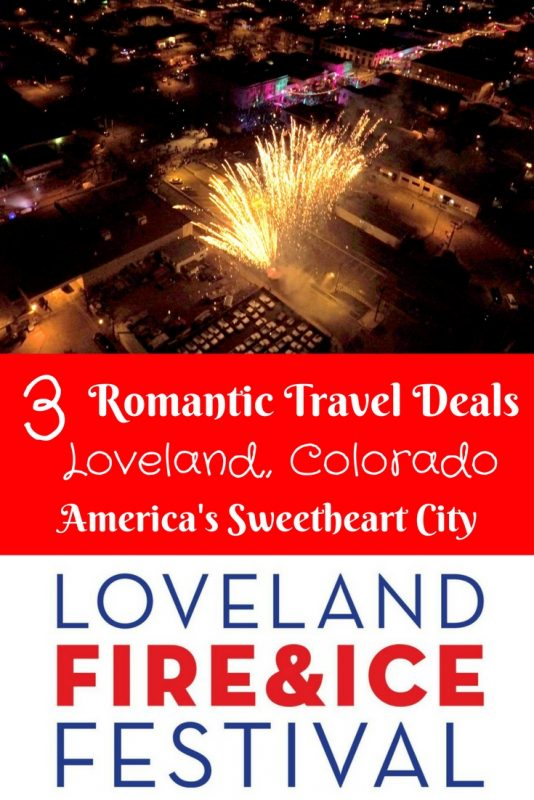 3 Romantic Travel Deals to Loveland, Colorado America's Sweetheart City