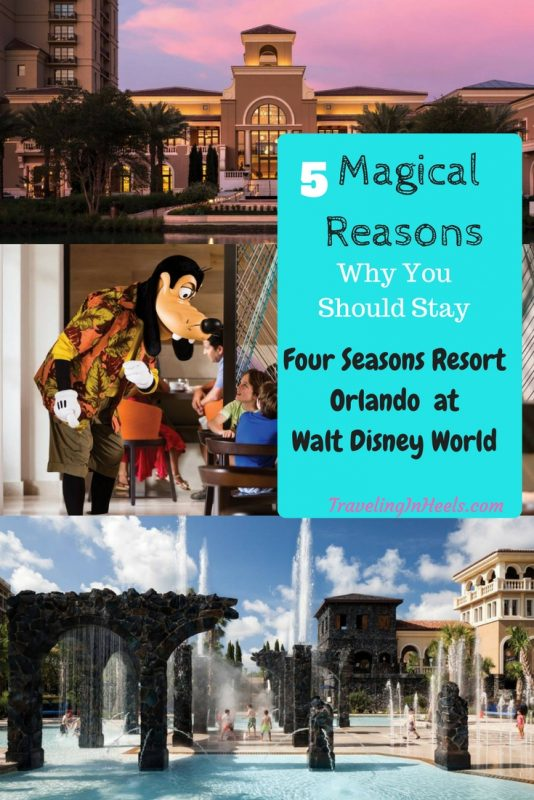 5 magical reasons why you should stay Four Seasons Resort Orlando Walt Disney World