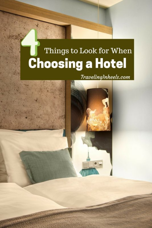 Travel Tips 4 things to look for when choosing a hotel