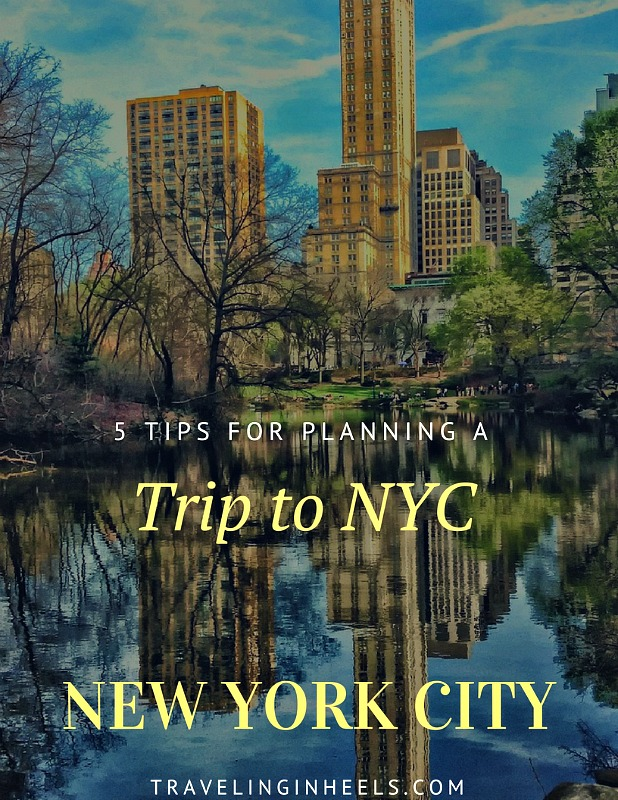 5 tips for planning a trip to NYC