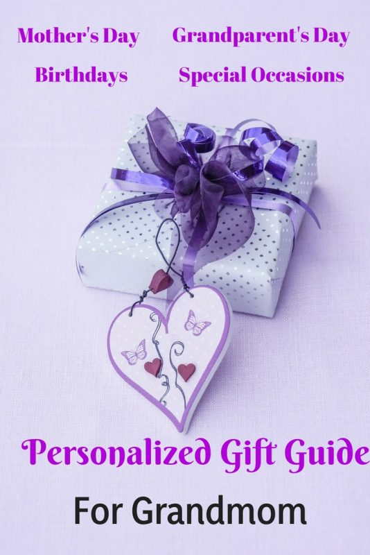 Personalized gift guide for Grandmom - Mother's Day, Grandparent's Day, Birthdays, special occasions.