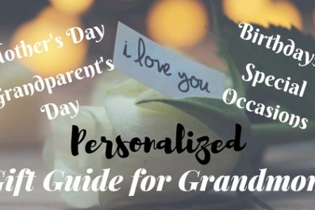 Personalized Gift Guide for Grandmoms - Mother's Day, Grandparent's Day, Birthdays, Special Occasions