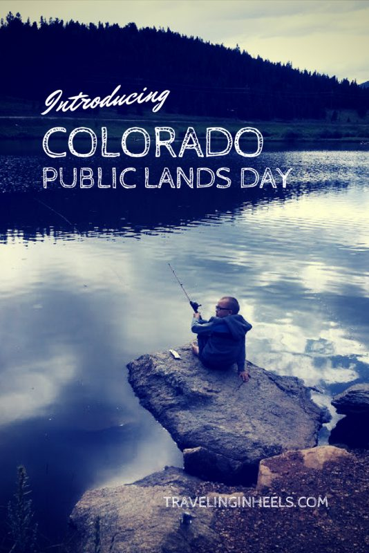 Introducing the annual Colorado Public Lands Day, the third Saturday of May.
