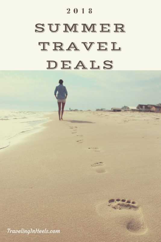 2018 Summer Travel Deals -- get 'em here while they're hot! #traveldeals #summertraveldeals