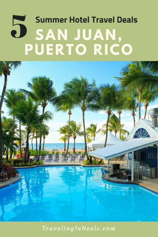 5 summer hotel travel deals to San Juan, Puerto Rico #traveldeals #puertoricotravel #summertraveldeals