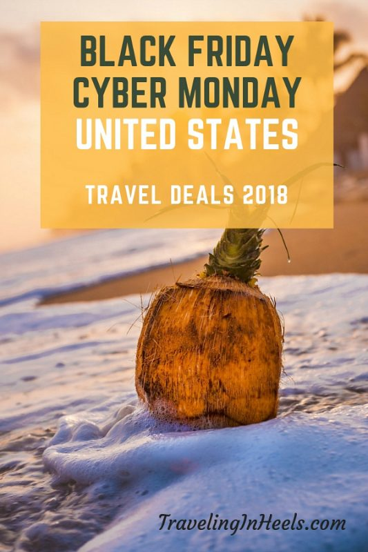 black friday cyber monday travel deals in the united states 2018 traveling in heels. Black Bedroom Furniture Sets. Home Design Ideas