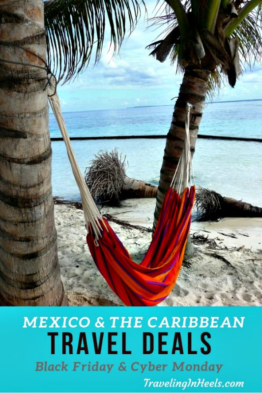 Black Friday Cyber Monday Travel Deals to Mexico & Caribbean #traveldeals #cybermonday #blackfriday