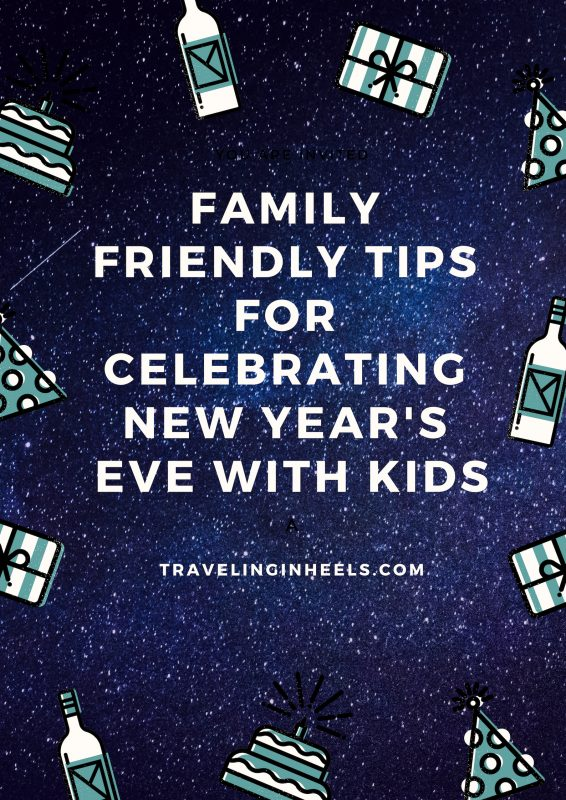 Family-friendly tips for celebrating New Year's Eve with kids #NYEtips #NYEwithkids #familyfriendlyNewYearsEve