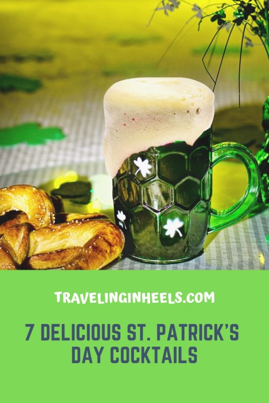 7 Delicious St. Patrick's Day Cocktails & recipes #stpatricksdaycocktails #stpatricksdayparty