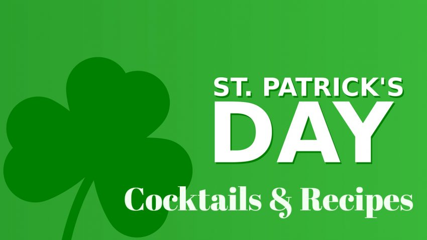 Celebrate St. Paddy's day with these St. Patrick's Day Cocktails & Recipes.