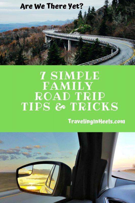 Are we there yet? 7 Simple Family Road Trip Tips & tricks #familyroadtriptips #roadtriptips #familyvacation #roadtrip
