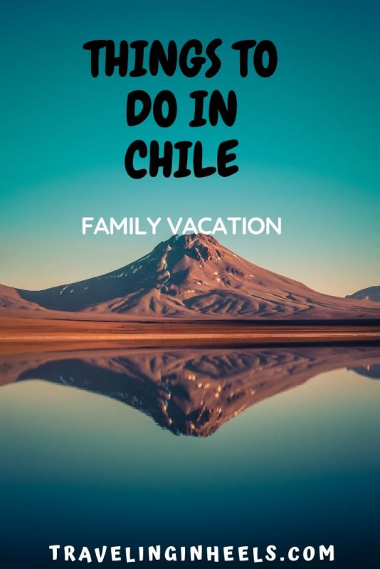 From stunning landscapes to cultural experiences, 5 things to do in Chile on your #familyvacation #chiletravel #southamericatravel