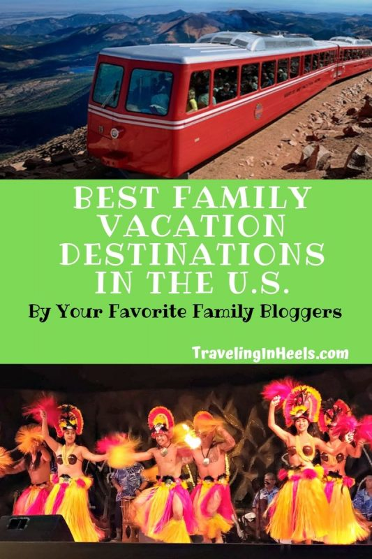 Best Family Vacation Destinations in the U.S. by your favorite Family Bloggers #familyvacation #bestfamilyfacationdestinations