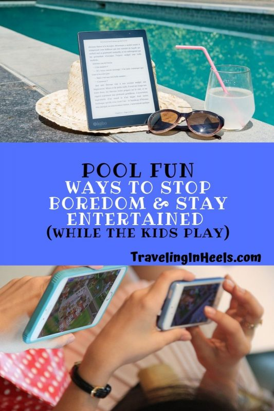 Pool Fun - Ways to Stay Entertained While the Kids Play #poolfun