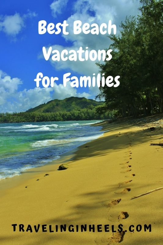 best beach vacations for families #beachvacations #familyvacation #multigentravel