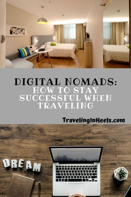 Digital Nomads - how to stay successful when traveling #digitalnomads #traveltips #digitalnomadstips #travelentrepreneurtips