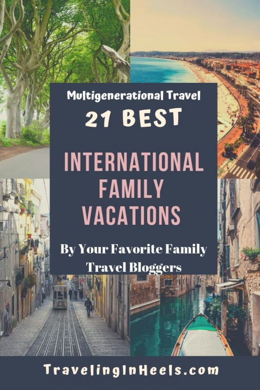 From England to Italy, The Maldives to South Africa, these are the 21 best international family vacations for multigenerational travel. #familyvacations #multigenerationaltravel #internationalfamilyvacations