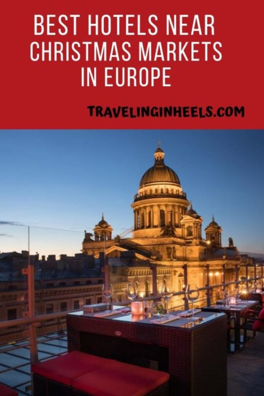 From Prague to St. Petersburg to Budapest, Best hotels near Christmas Markets in Europe. #christmasmarkets #europechristmasmarkets #hotelsnearchristmasmarkets