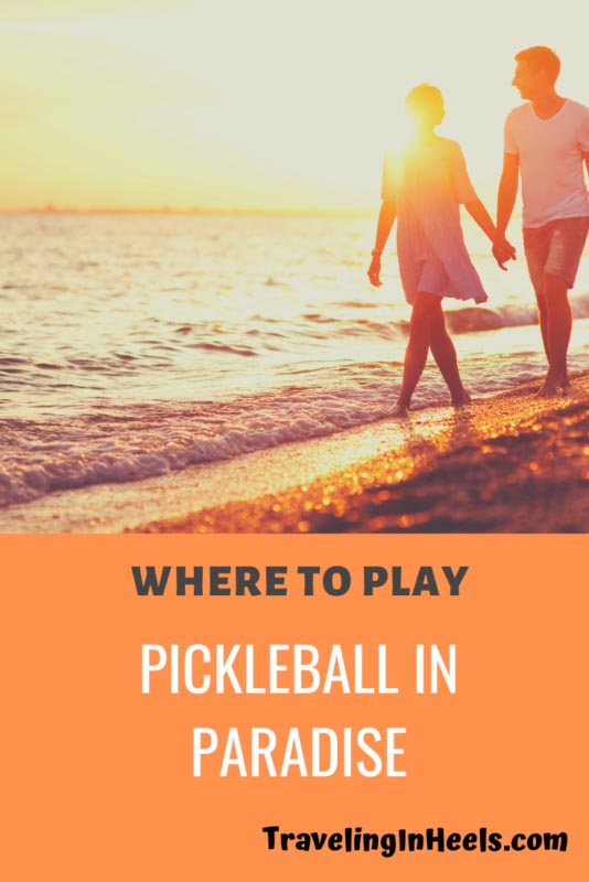 From San Diego to Jamaica, Where to Play Pickleball in Paradise #wheretoplaypickleball #pickleballinparadise #beachvacation #familyvacation #multigentravel