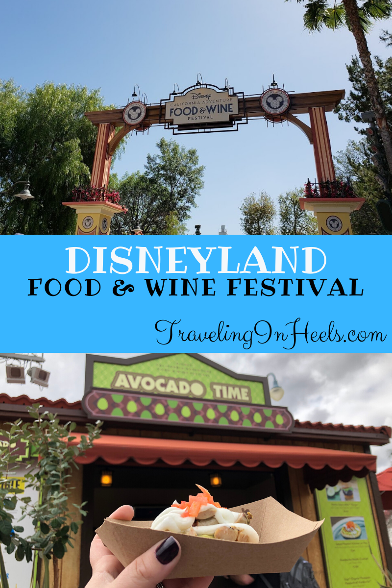 Experience innovative food, beverages and pairings at the Disneyland Food & Wine Festival 2020 #disneyfoodie #disneyfoodwine #disneylandfoodwine #disney #disneyfoodwinetips