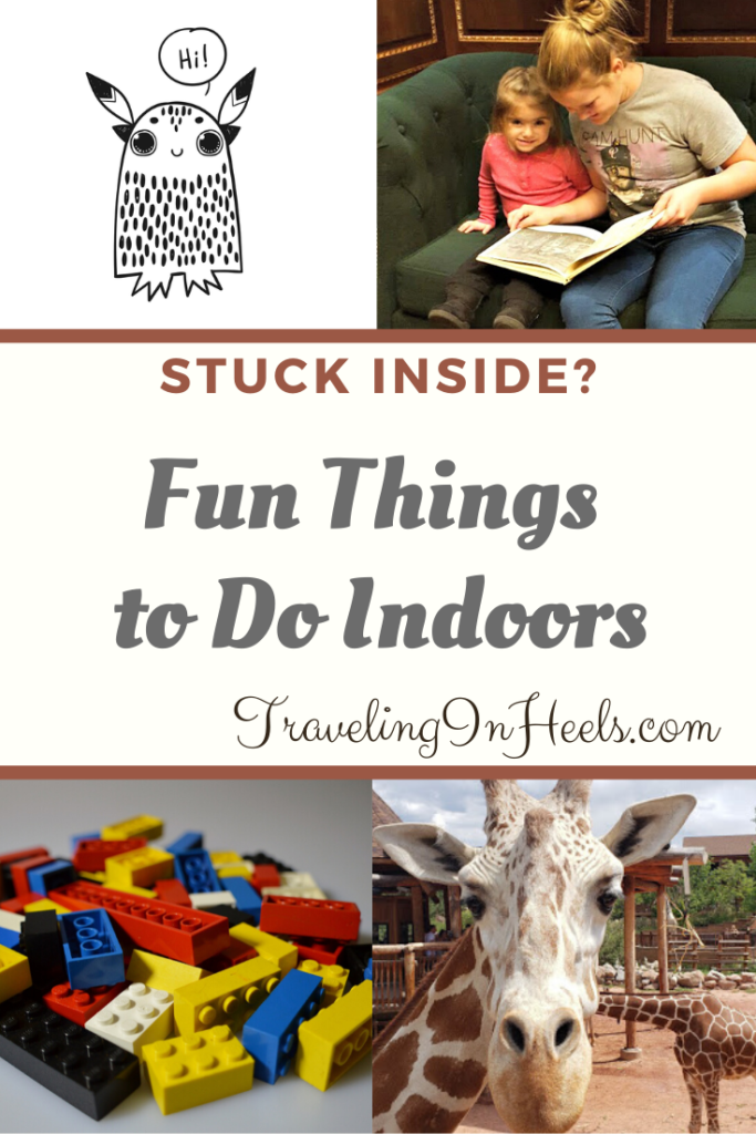 Rain, snow our virus, when stuck inside, try these fun things to do indoors. #funthingstodoindoors #indooractivities #covid19 #insideactivities #indoorsfamilyfun #travelinginheels #multigenfamily
