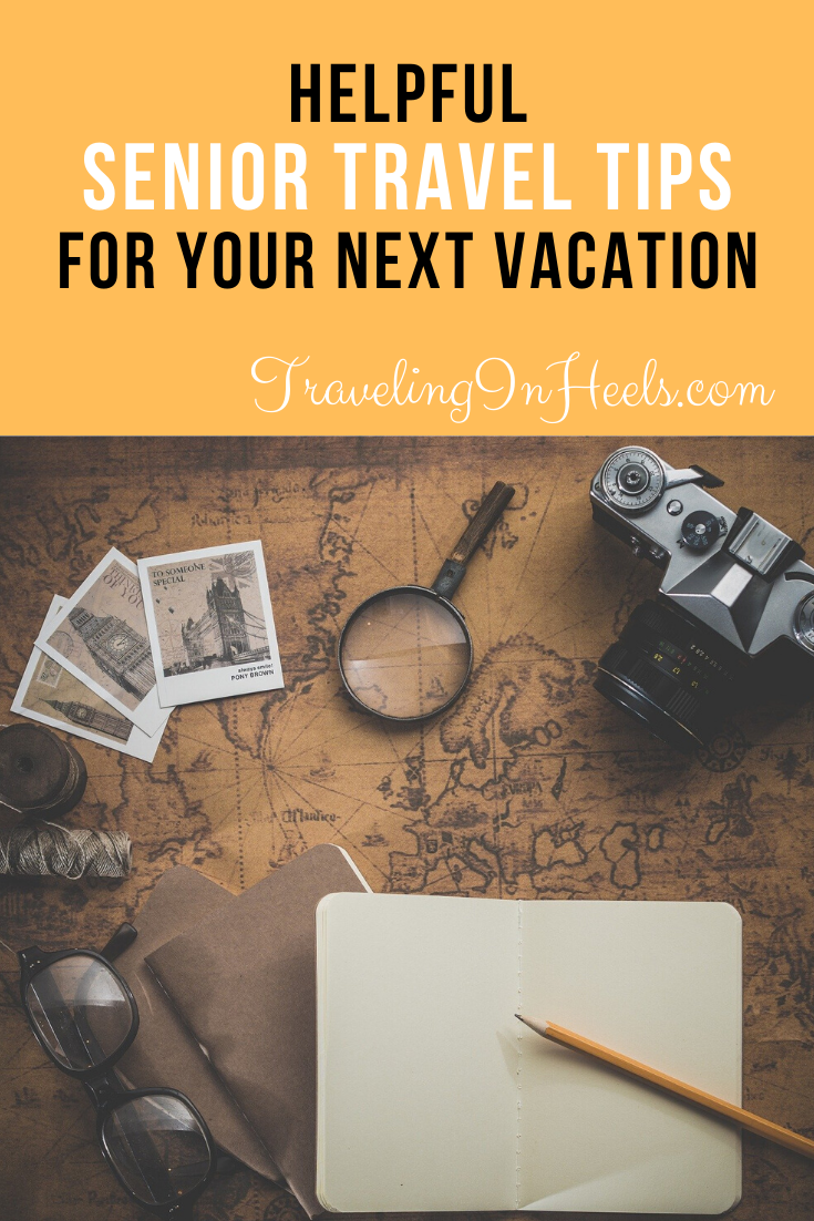 From planning to flights, helpful Senior travel tips for your next vacation #seniortraveltips #seniortravel #babyboomertravel #traveltips