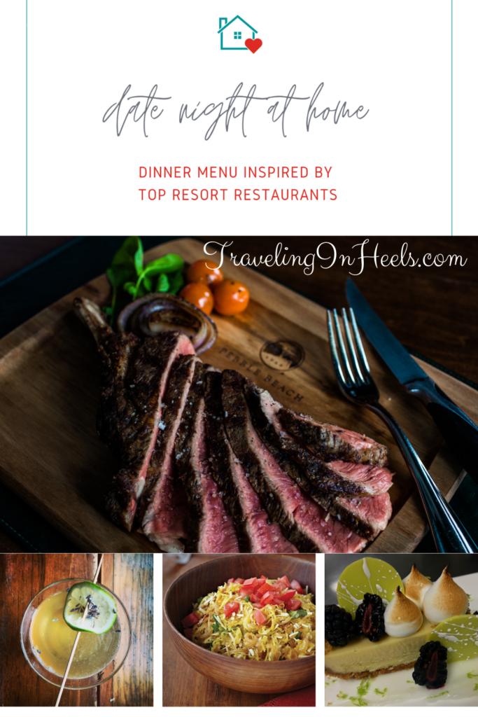 Date Night at Home Dinner Menu Ideas inspired by Top Resort Restaurants #dinnerathome #datenightathomedinnerideas #dinnerideas #resortinspiredinnerideas #travelathome
