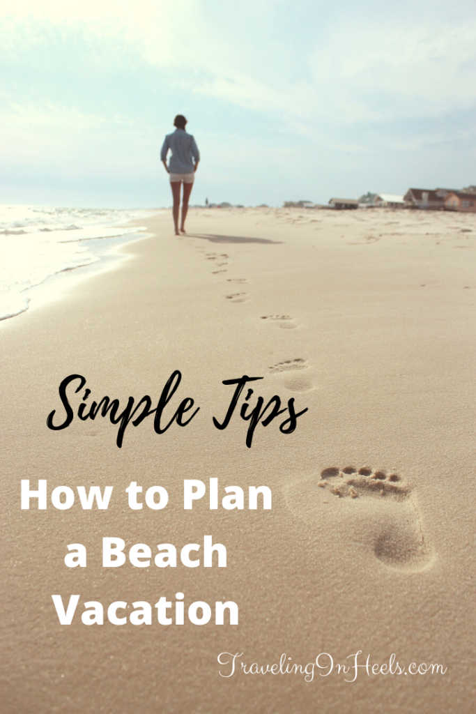 Simple Pre-Planning Tips - How to Plan a Beach Vacation #beachvacation #traveltips #beachvacationtips #familybeachvacation #familyvacation #multigentravel