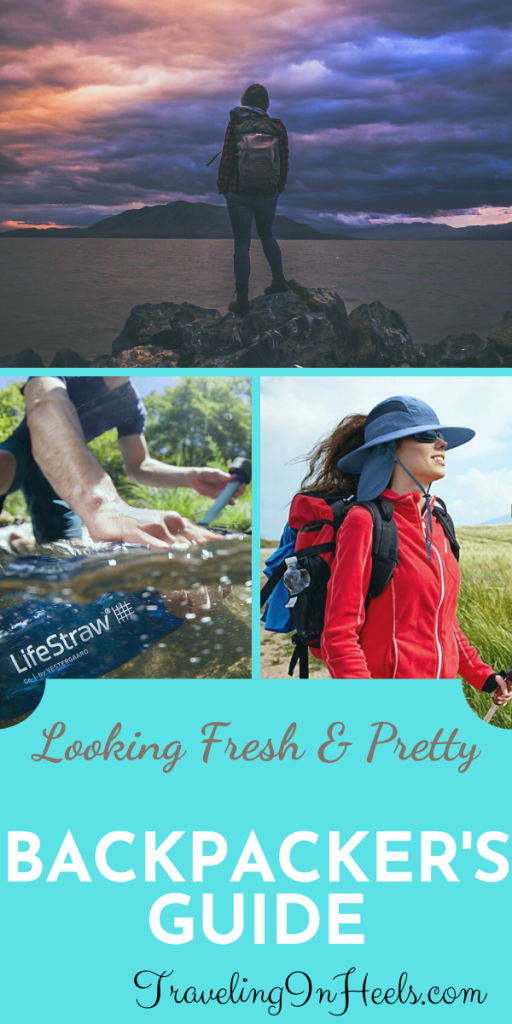 Backpackers Guide to Looking Fresh & Pretty #backpackersguide #backpackertips #backpackersguidelookingfresh