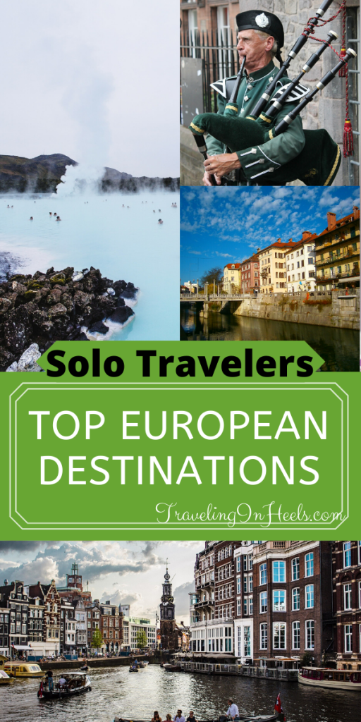 Whether your perfect European vacation is a city break or off-the-beaten-path escape, Europe is definitely worth experiencing.  When you're ready to pack your bags and jet to Europe, our guest author offers up these top European destinations for solo travelers. #TopEuropeanDestinations @solotravel #Europeandestination #travelbucketlist