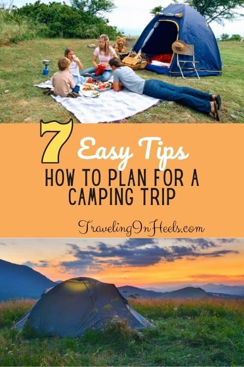 How to Plan For a Camping Trip 7 Easy Tips #howtoplanforacampingtrip #planforcampingtrip #campingtips #camping