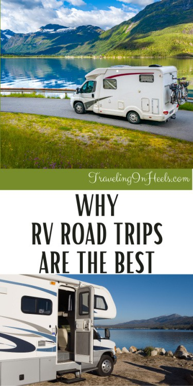 Why RV Road Trips are the Best #rvroadtrips #rvroadtriptips #rvroadtriprental #roadtrips